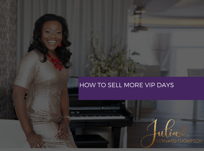 How to Sell more VIP Days