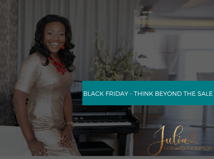 Black Friday-Think Beyond the Sale