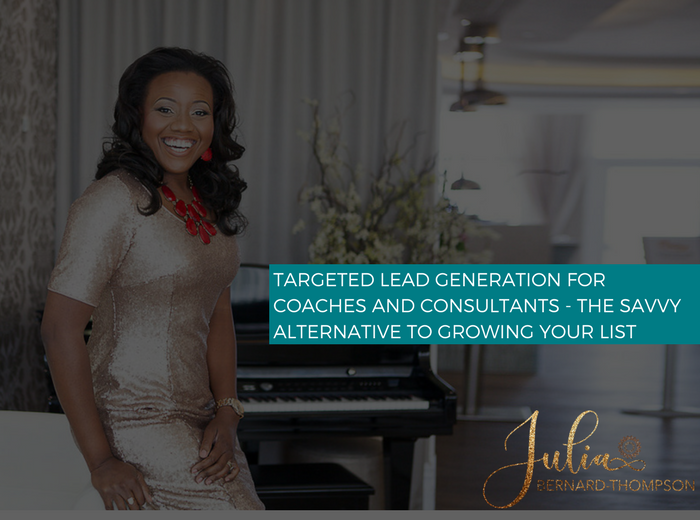 Lead Generation- The Savvy Entrepreneurs' Alternative to Growing your List (and you'll make money too)