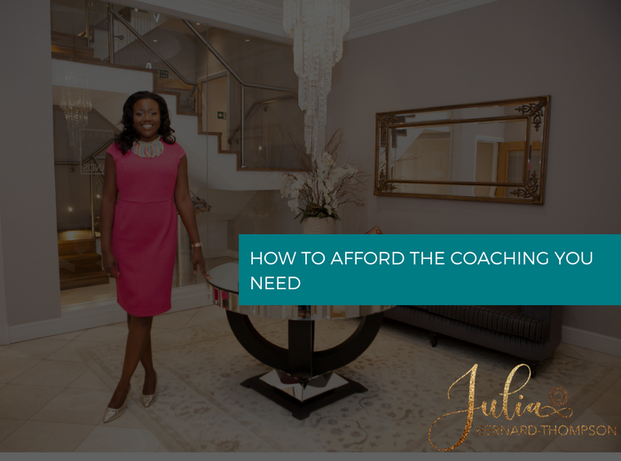 How to Afford the coaching you need
