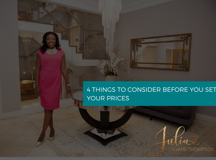 4 Things To Consider Before You Set Your Prices