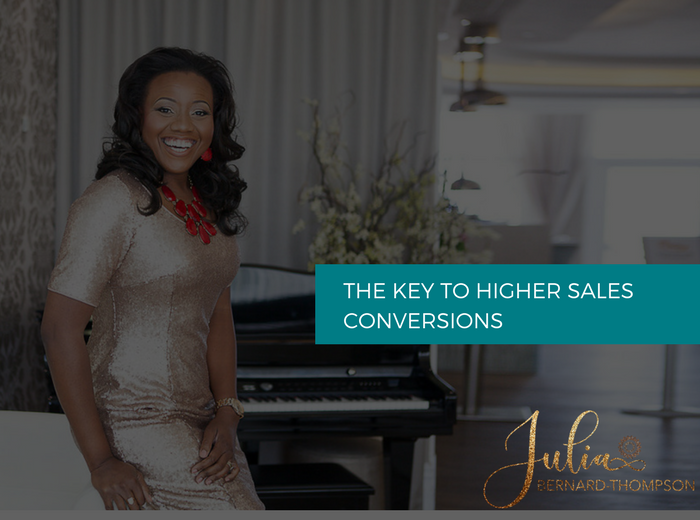 The Key To Higher Sales Conversions